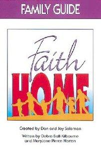 Faithhome (Family Guide)