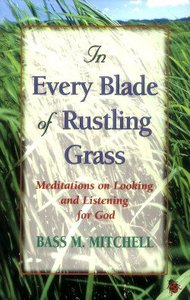 In Every Blade of Rustling Grass (Large Print)