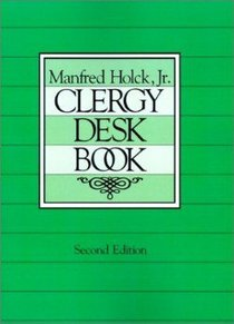 Clergy Desk Book (2nd Edition)