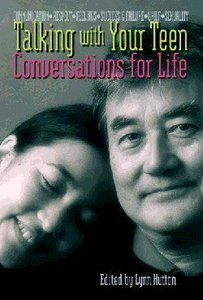 Conversations For Life: Talking With Your Teen (Parents Book)