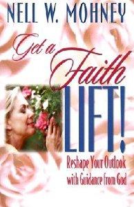 Get a Faith Lift!