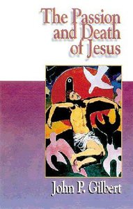 Jesus Collection: The Passion and Death of Jesus