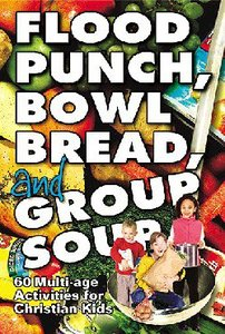 Flood Punch, Bowl Bread, and Group Soup