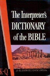 Interpreters Dictionary of the Bible #03: K-Q