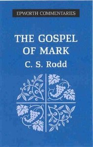 The Gospel of Mark (Epworth Commentary Series)
