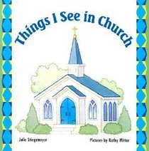 Things I See in Church