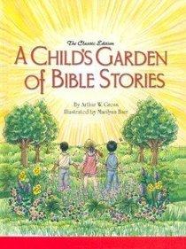 A Childs Garden of Bible Stories