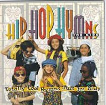 Hip Hop Hymns For Kids