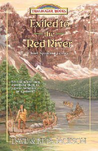 Exiled to the Red River (Trailblazer Series)