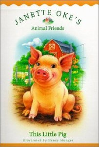 This Little Pig (#04 in Animal Friends Series)