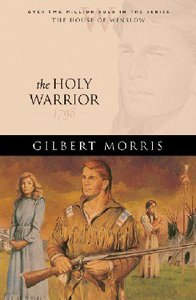The Holy Warrior (House Of Winslow Series)