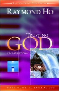 Trusting God: The Ultimate Peace