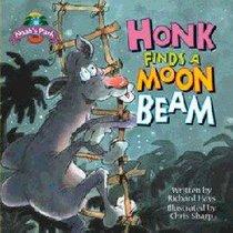 Honk Finds a Moonbeam (Noahs Park Series)