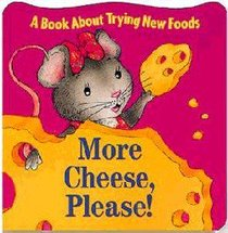 More Cheese Please! (Book About Series)