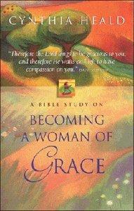 Becoming a Woman of Grace (Facilitators Guide) (Es Lesson Plan Series)
