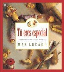 Tu Eres Especial (You Are Special)