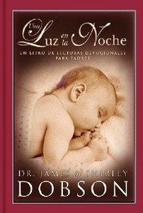 Luz En La Noche Para Padres (Night Light For Parents)