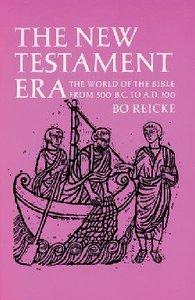 The New Testament Era