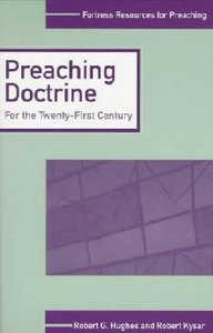 Preaching Doctrine (Fortress Resources For Preaching Series)