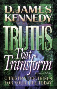 Truths That Transform (2nd Edition)