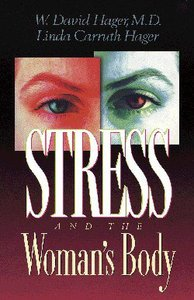Stress and the Womans Body