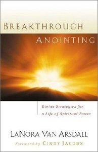 Break Through Anointing