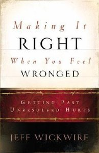 Making It Right When You Feel Wronged