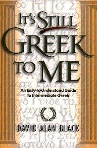 Its Still Greek to Me