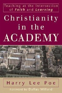 Christianity in the Academy (Renewed Minds Series)