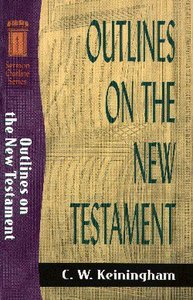 Sos: Outlines on the New Testament (Sermon Outline Series)