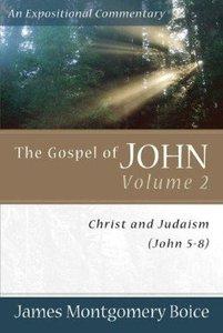Gospel of John (Volume 2) (Expositional Commentary Series)
