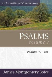 Psalms 42-106 (Volume 2) (Expositional Commentary Series)