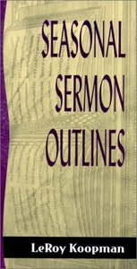 Sos: Seasonal Sermon Outlines (Sermon Outline Series)