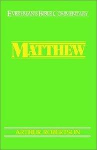 Matthew (Everymans Bible Commentary Series)