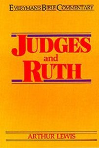 Judges & Ruth (Everymans Bible Commentary Series)