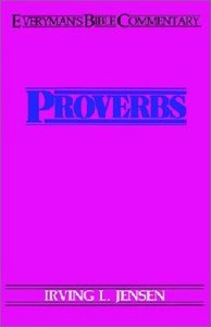 Proverbs (Everymans Bible Commentary Series)