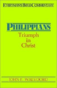 Philippians (Everymans Bible Commentary Series)