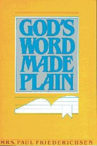 Gods Word Made Plain