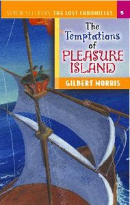 Temptations of Pleasure Island (#05 in Lost Chronicles Series)