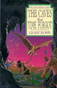 The Caves That Time Forgot (#04 in Seven Sleepers Series)