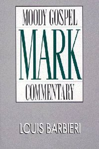 Mark (Moody Gospel Commentary Series)