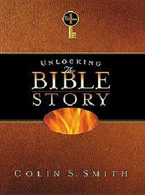 Unlocking the Bible Story (Volume 1) (Unlocking The Bible Story Series)