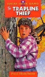 Trapline Thief (#29 in Sugar Creek Gang Series)