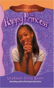 Happy Princess (#05 in Carmen Browne Series)