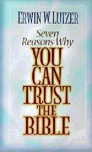 Seven Reasons Why You Can Trust the Bible (Set With Book)