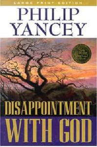 Disappointment With God (Large Print)