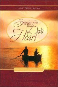 Stories For a Dads Heart (Large Print)