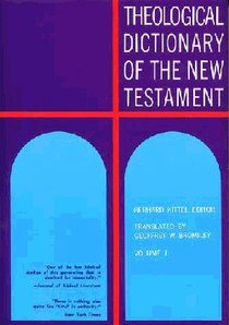Theological Dict NT (Volume 1) (Theological Dictionary Of The New Testament Series)