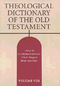 Theological Dictionary of the Old Testament (#08 in Theological Dictionary Of The Old Testament Series)