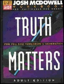 Truth Matters For You & Tomorrows Generation Workbook